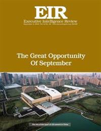 The Great Opportunity of September: Executive Intelligence Review; Volume 43, Issue 36
