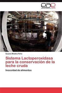 Sistema Lactoperoxidasa Para La Conservacion de La Leche Cruda
