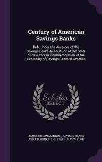 Century of American Savings Banks