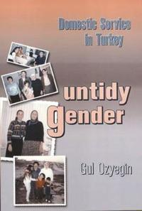 Untidy Gender