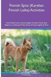 Finnish Spitz (Karelian Finnish Laika) Activities Finnish Spitz Tricks, Games & Agility. Includes