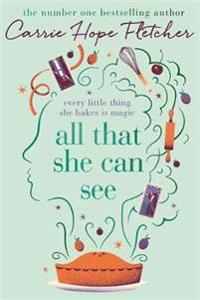 All that she can see - every little thing she bakes is magic