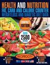 Health & Nutrition, Compact Edition, Fat, Carb & Calorie Counter: International Government Data on Calories, Carbohydrate, Sugar Counting, Protein, Fi
