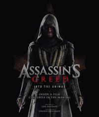 Assassins creed: into the animus - inside a film centuries in the making