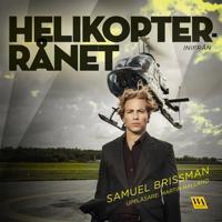 Helikopterrånet - inifrån