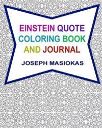 Einstein Quote Coloring Book and Journal