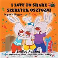 I Love to Share Szeretek Osztozni