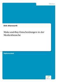 Make-And-Buy-Entscheidungen in Der Medienbranche