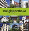 Boligkjøperboka; undersøk boligen før du kjøper