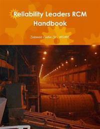 Reliability Leaders Rcm Handbook