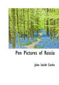 Pen Pictures of Russia