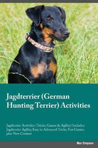 Jagdterrier German Hunting Terrier Activities Jagdterrier Activities (Tricks, Games & Agility) Includes