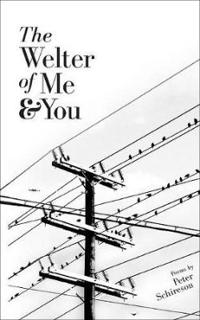 The Welter of Me and You