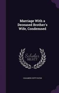 Marriage with a Deceased Brother's Wife, Condemned