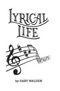 Lyrical Life: My Life Through Songlyrics