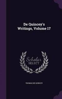 de Quincey's Writings, Volume 17