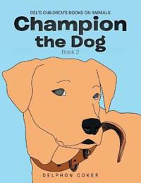 Champion the Dog