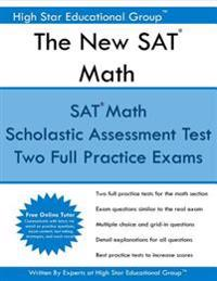 The New SAT Math: Scholastic Assessment Test Mathematics + Free Online Tutor