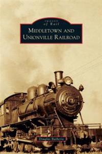 Middletown and Unionville Railroad