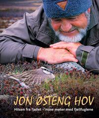 Hilsen fra fjellet; mine møter med fjellfuglene - Jon Østeng Hov | Ridgeroadrun.org