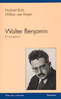 Walter Benjamin - en introduktion