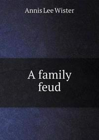 A Family Feud