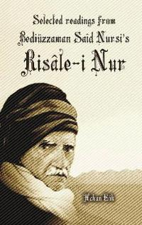 Selected Readings from Bediuzzaman Said Nursi's Risale-i Nur