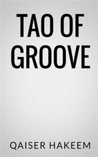 Tao of Groove