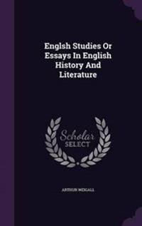 Englsh Studies or Essays in English History and Literature