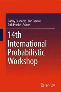 14th International Probabilistic Workshop