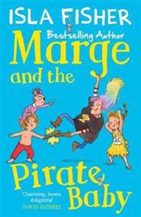 Marge and the pirate baby - book two in the fun family series by isla fishe