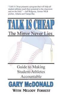 Talk Is Cheap, the Mirror Never Lies: Guide to Making Student-Athletes Accountable
