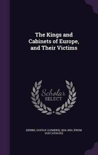 The Kings and Cabinets of Europe, and Their Victims