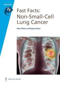 Fast Facts: Non-Small-Cell Lung Cancer