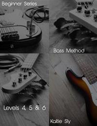 Beginner Series: Bass Method - Levels IV, V & VI