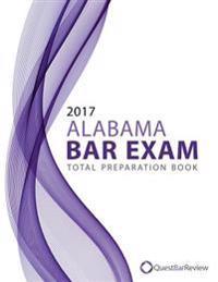 2017 Alabama Bar Exam Total Preparation Book