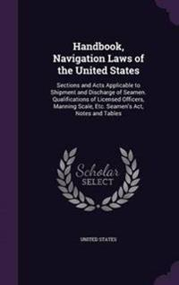 Handbook, Navigation Laws of the United States