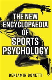 The New Encyclopaedia of Sports Psychology