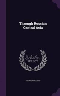 Through Russian Central Asia