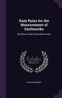 Easy Rules for the Measurement of Earthworks by Means of the Prismoidal Formula