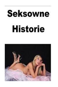 Seksowne Historie