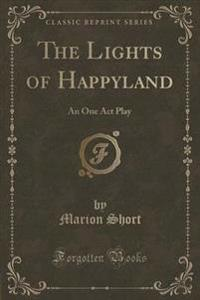 The Lights of Happyland