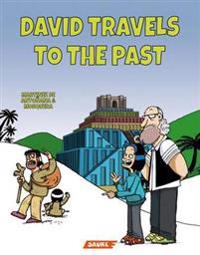 David Travels to the Past