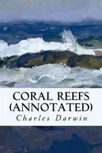 Coral Reefs (Annotated)