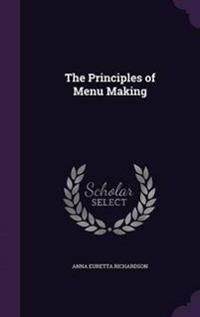 The Principles of Menu Making