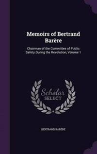 Memoirs of Bertrand Barere