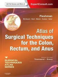 Atlas of Surgical Techniques for Colon, Rectum and Anus