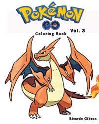 Pokemon Go: Coloring Book Series (Vol.3): Coloring Book