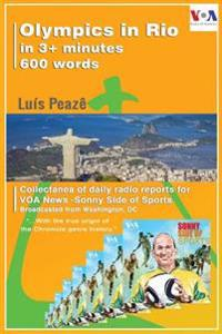 Olympics in Rio 2016 in 3+ Minutes to Voa News - Sonny Side of Sports: How I Would Accomplish the Job of Reporting on the Preparations for the Olympic