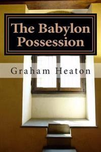 The Babylon Possession